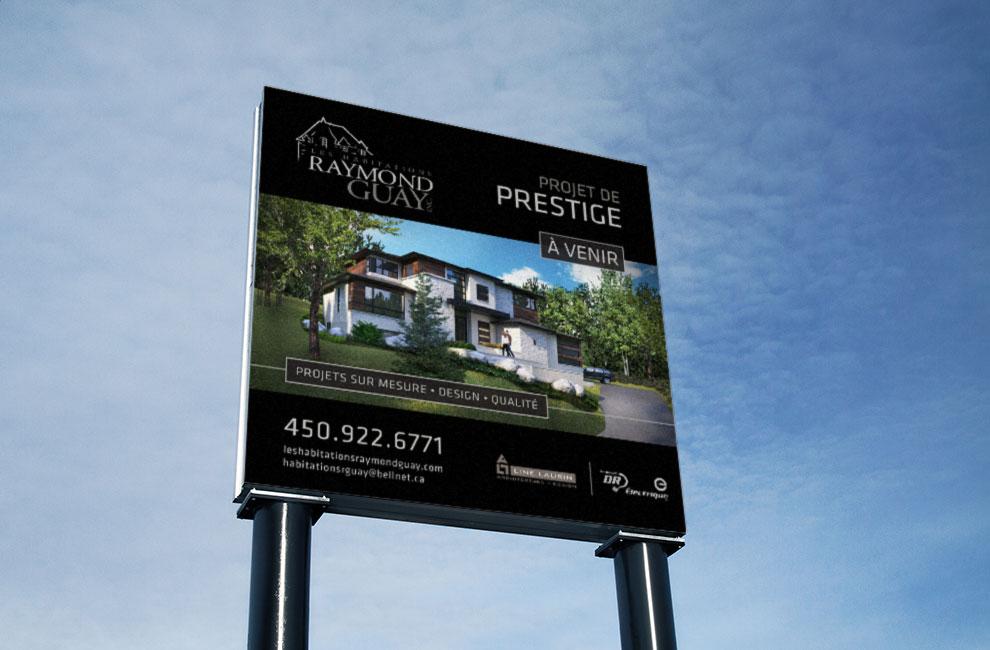 Affichage grand format pour les habitations raymond guay, graphiste, branding, impression grand format.